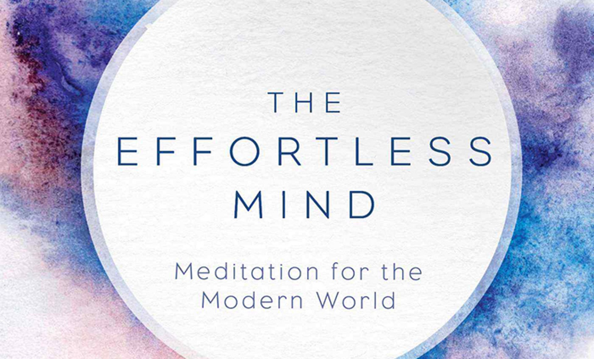 excerpt from the effortless mind
