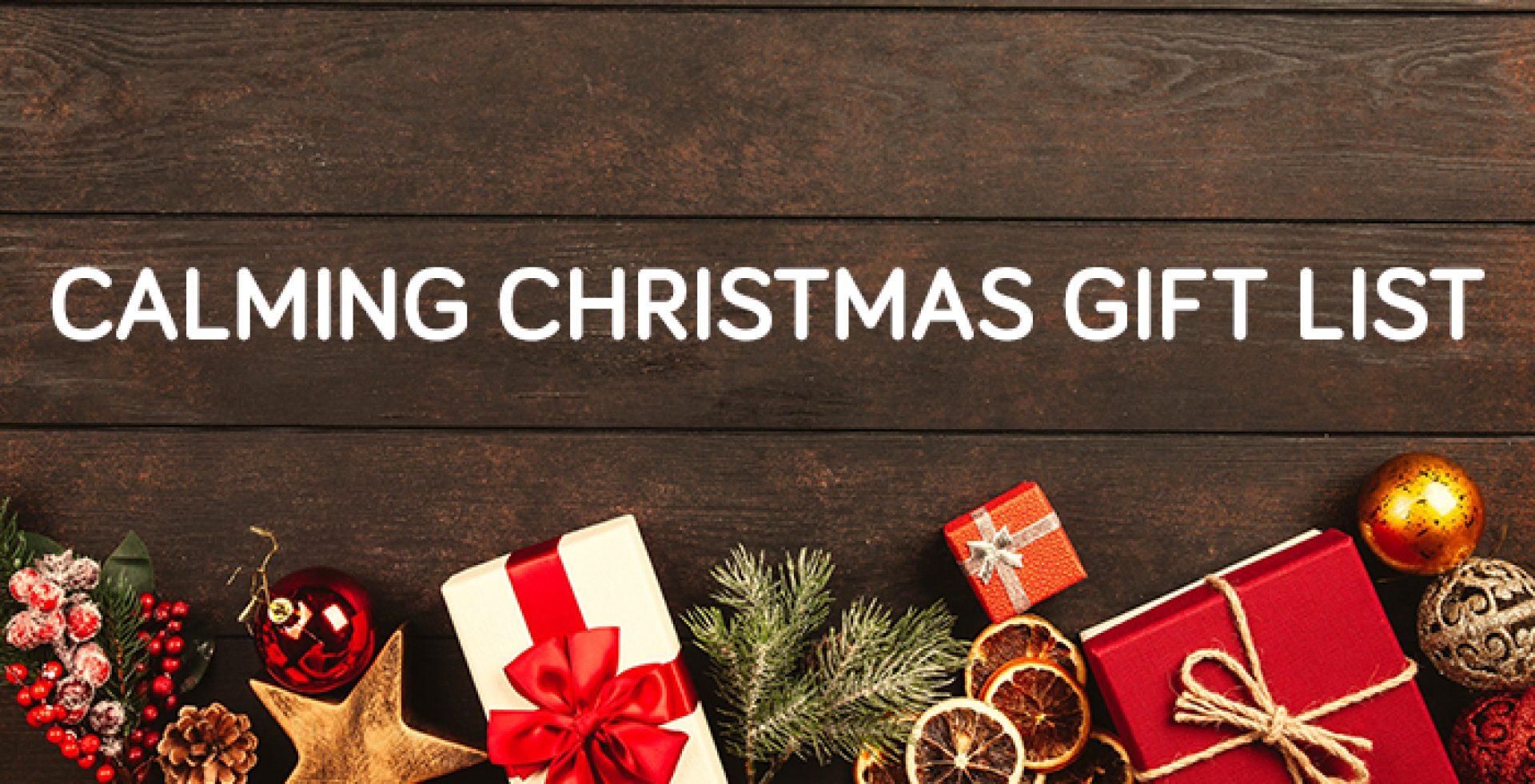 calming christmas gift list